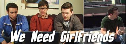 'We Need Girlfriends' Online Web TV Series